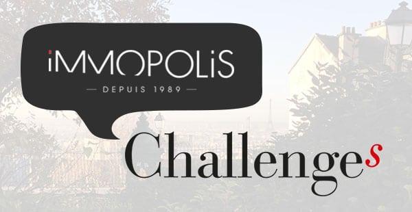Immopolis dans Challanges